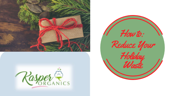 How to: Reduce Your Holiday Waste
